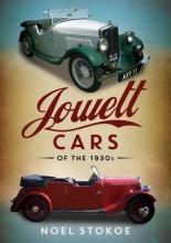 Noel Stokoe Jowett Cars of the 1930s