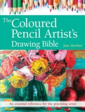 Strother, Jane Coloured Pencil Artist`s Drawing Bible