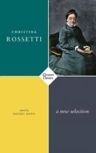 Christina Rossetti,   Rachel Mann New Selected Poems