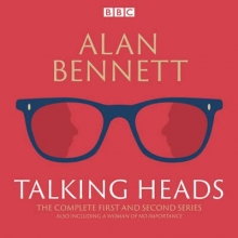 Bennett, Alan The Complete Talking Heads