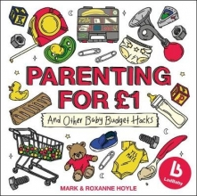 Mark Hoyle,   Roxanne Hoyle Ladbaby - Parenting for GBP1