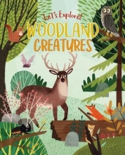 Claire Philip,   Jean Claude Let`s Explore! Woodland Creatures