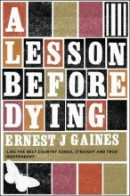 Gaines, Ernest J Lesson Before Dying