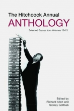 Gottlieb, Sidney The Hitchcock Annual Anthology - Selected Essays from Volumes 10-15