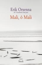 Orsenna, Erik Mali, O Mali