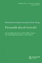 Rohrschneider, Michael,   Tischer, Anuschka Dynamik durch Gewalt?