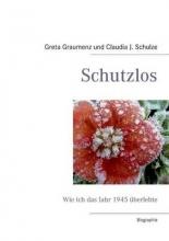 Graumenz, Greta Schutzlos