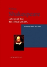 Shakespeare, William Leben und Tod des Königs Johann.