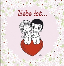 Liebe ist¿