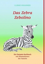 Krammer, Ulrike Das Zebra Zebolino