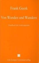 Geerk, Frank Von Wunden und Wundern