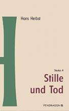 Herbst, Hans Stille und Tod - Stories 4