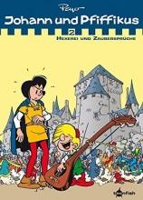 Peyo Johann & Pfiffikus 02. Hexerei und Zaubersprüche