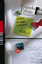Freire, Espido Cartas de amor y desamorLove and Indifference Letters