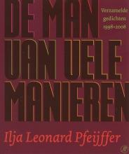 Ilja Leonard  Pfeijffer De man van vele manieren