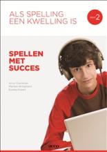 Marleen Bringmans Anny Cooreman, Als spelling een kwelling is 2 Spellen met succes