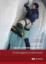Spruyt Praktisch Accountmanagement - Overtuigend Overkomen