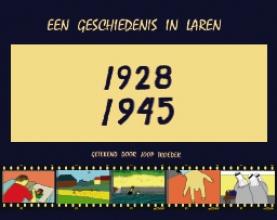 Joop  Troeder Een geschiedenis in Laren 1928-1945