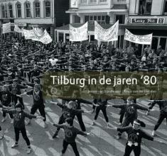 J. van Eijndhoven Tilburg in de jaren `80
