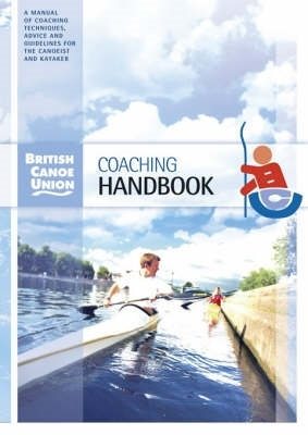British Canoe Union,British Canoe Union Coaching Handbook