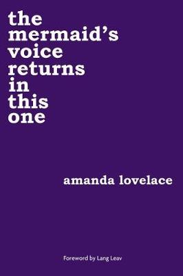 Lovelace, Amanda,   Ladybookmad,The Mermaid`s Voice Returns in This One