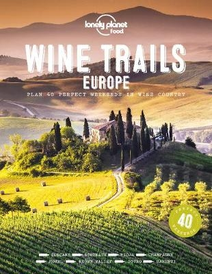 lonely planet,Wine Trails of Europe