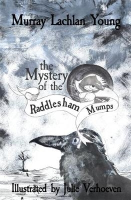 Murray Lachlan Young,   Julie Verhoeven,The Mystery of the Raddlesham Mumps