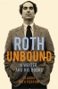 Pierpont, Claudia Roth, Roth Unbound