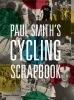 <b>P. Smith</b>,Paul Smith's Cycling Scrapbook