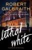 Robert  Galbraith, Lethal White