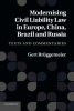 Gert Bruggemeier, Modernising Civil Liability Law in Europe, China, Brazil and Russia