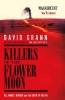 <b>D. Grann</b>,Killers of the Flower Moon