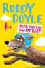 Roddy Doyle, Rover and the Big Fat Baby