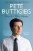 Pete Buttigieg, Shortest Way Home