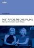 Benner, Ruth, Metapoietische Filme