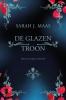 <b>Sarah J. Maas</b>,De glazen troon