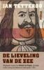 Jan Tetteroo, De lieveling van de zee