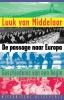 <b>Luuk van Middelaar</b>,De passage naar Europa