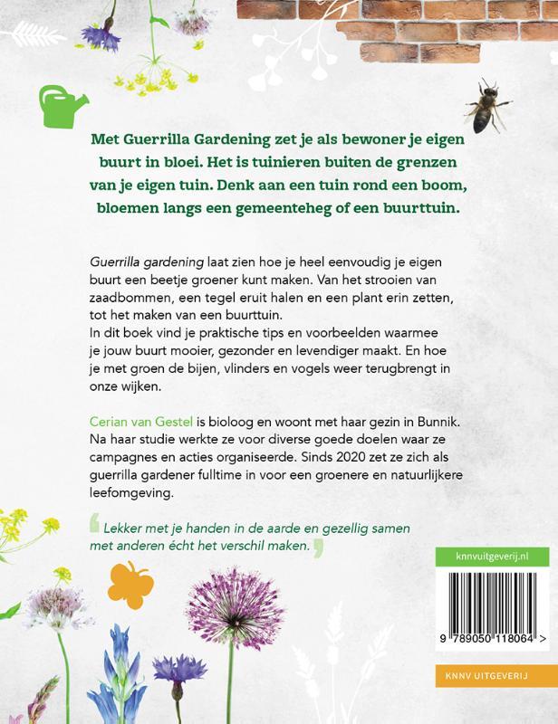 Cerian `Jenny` van Gestel,Guerrilla Gardening