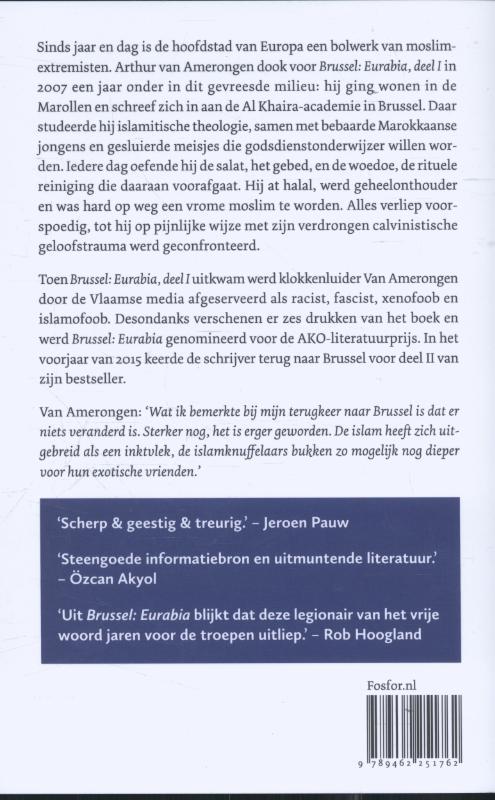 Arthur van Amerongen,Brussel: Eurabia 1 en 2
