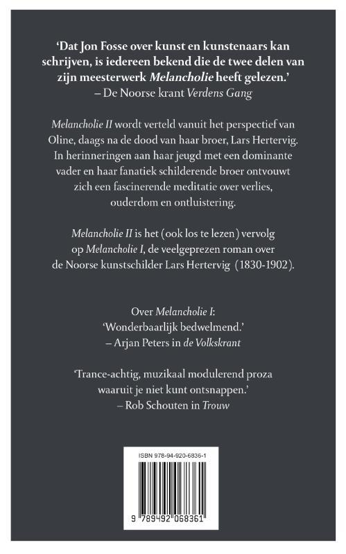 Jon Fosse,Melancholie II