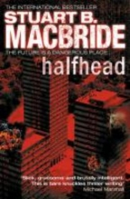 Stuart B. MacBride Halfhead