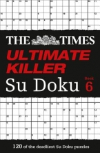The Times Mind Games Times Ultimate Killer Su Doku Book 6