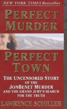 Schiller, Lawrence Perfect Murder, Perfect Town