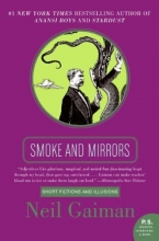 Gaiman, Neil Smoke and Mirrors