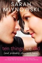 Mlynowski, Sarah Ten Things We Did