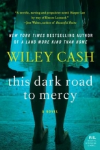 Cash, Wiley This Dark Road to Mercy