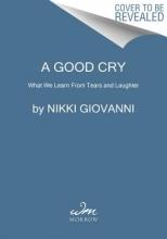 Giovanni, Nikki A Good Cry