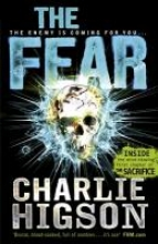 Charlie Higson The Fear (The Enemy Book 3)