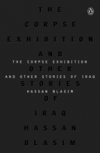 Blasim, Hassan The Corpse Exhibition And Other Stories of Iraq